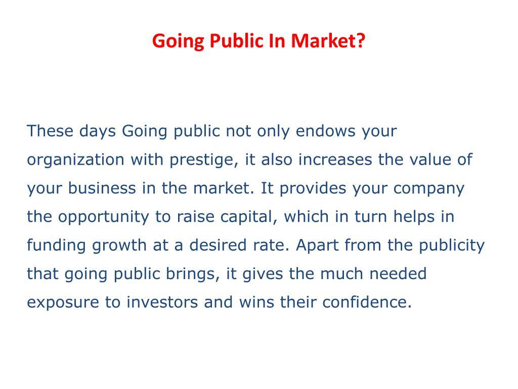 Going Public In Market?