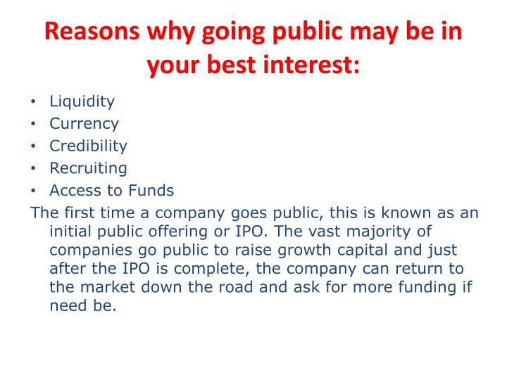 Reasons why going public may be in your best interest