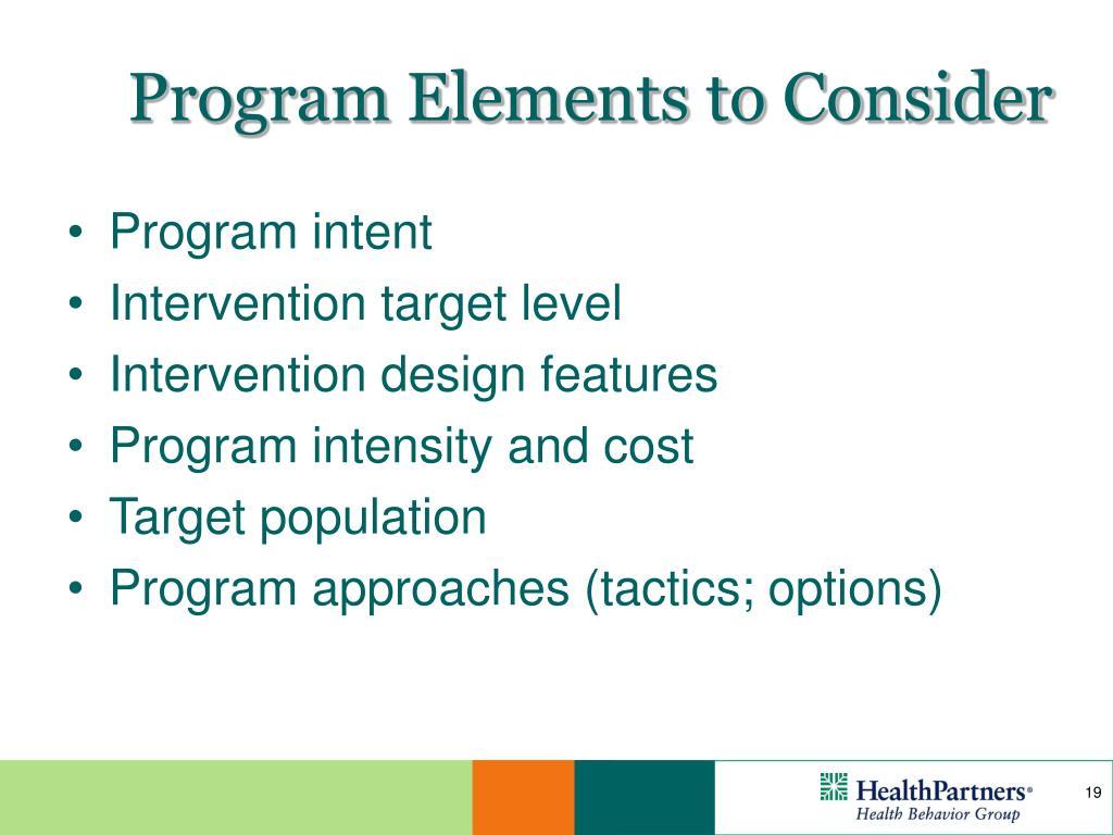Program Elements to Consider