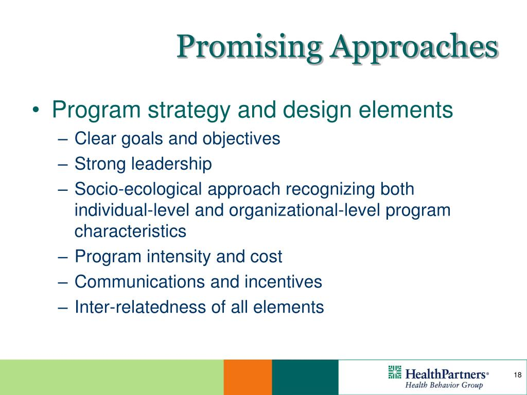 Promising Approaches