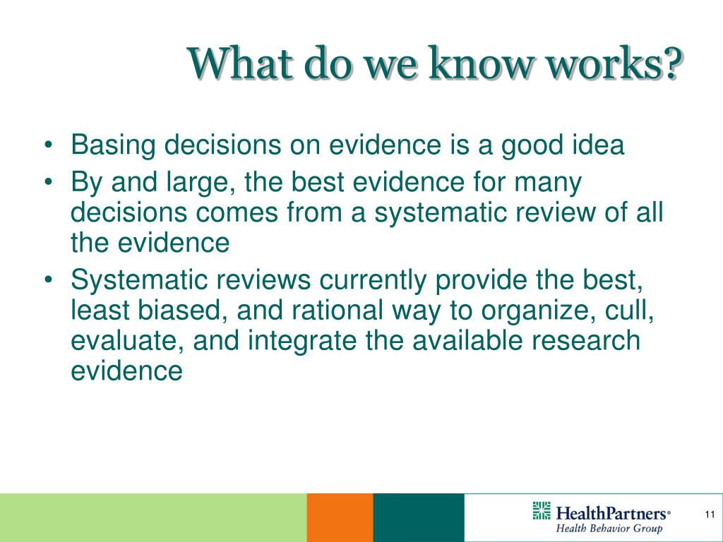What do we know works?