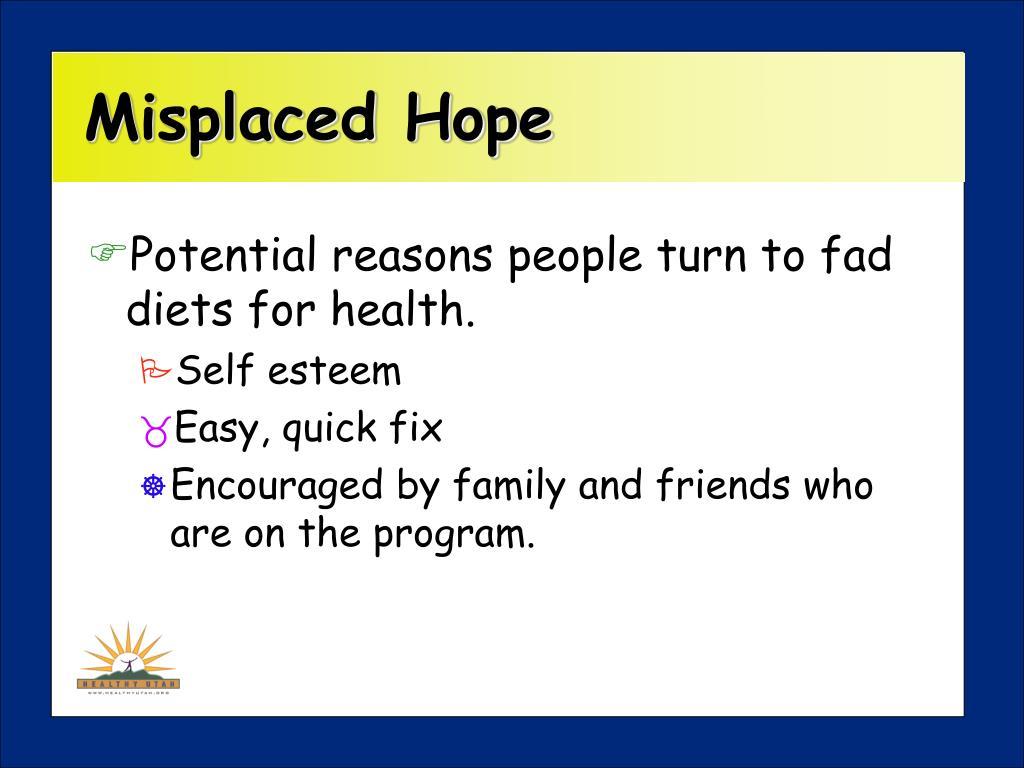 Misplaced Hope