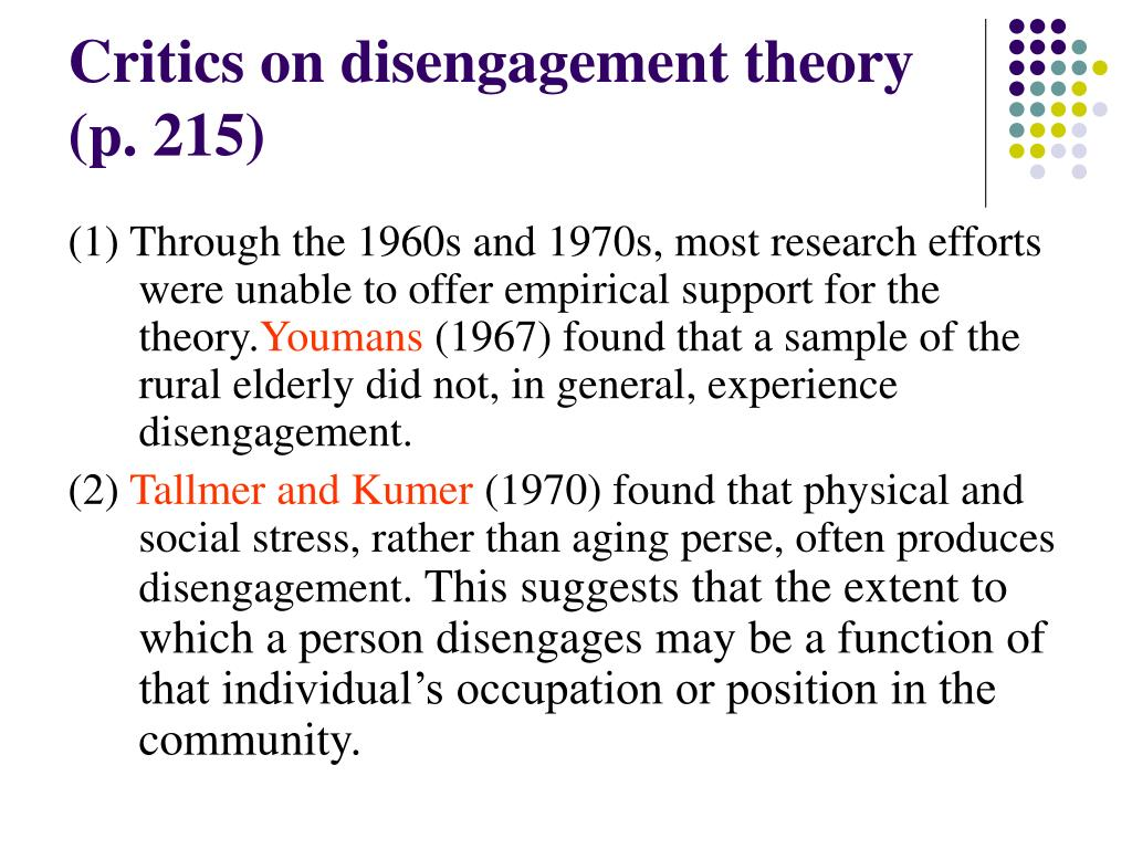 Critics on disengagement theory (p. 215)