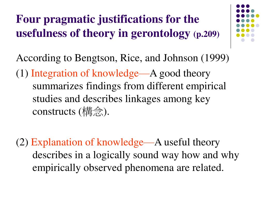 Four pragmatic justifications for the usefulness of theory in gerontology