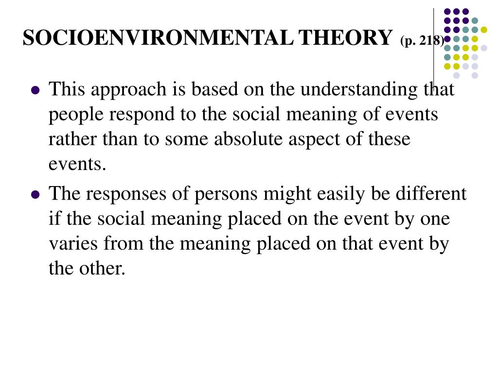 SOCIOENVIRONMENTAL THEORY