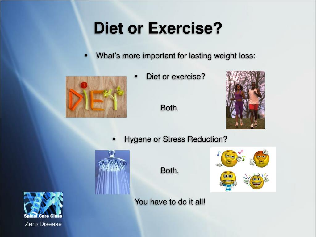 Diet or Exercise?