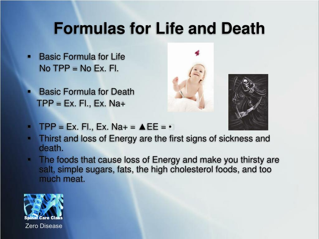 Formulas for Life and Death