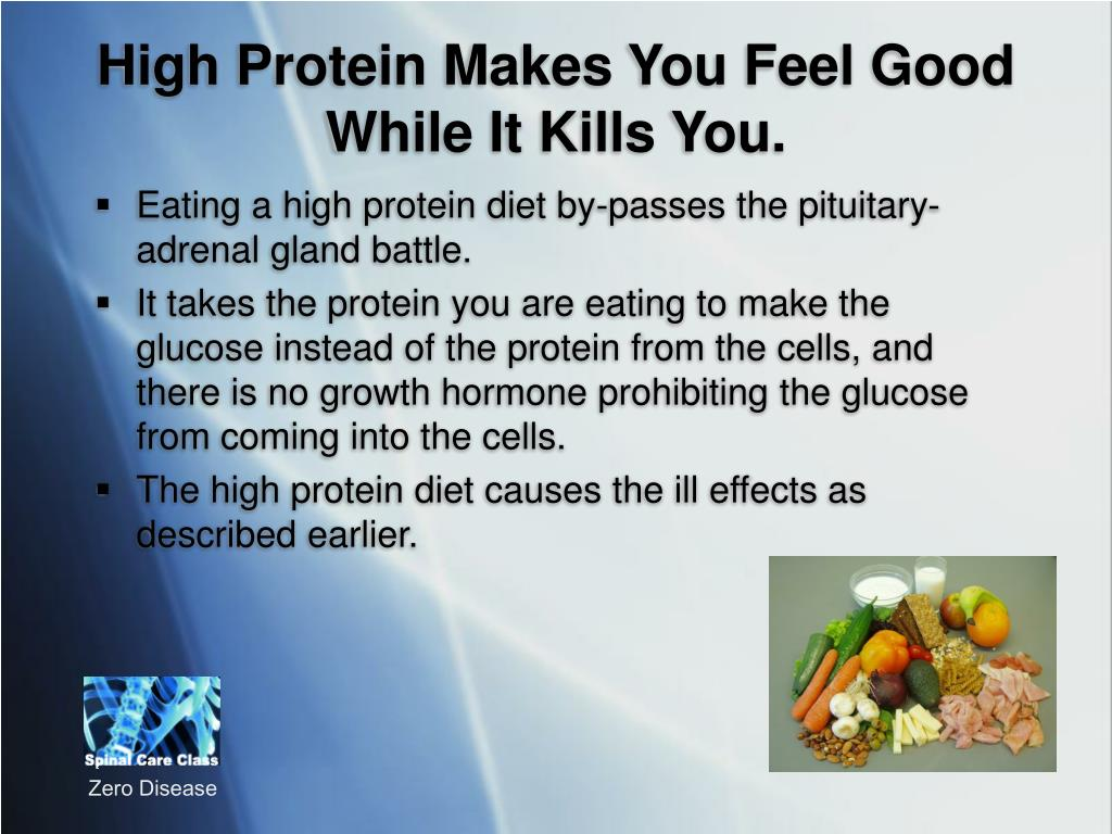 High Protein Makes You Feel Good While It Kills You.