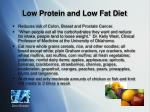 low protein and low fat diet