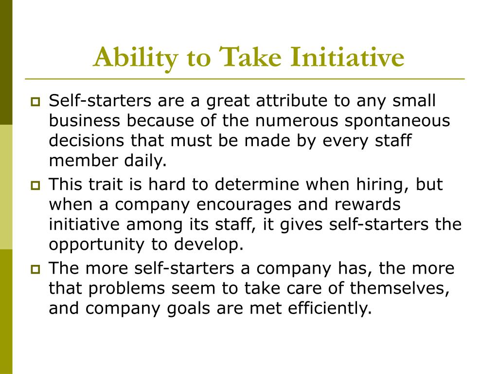 Ability to Take Initiative