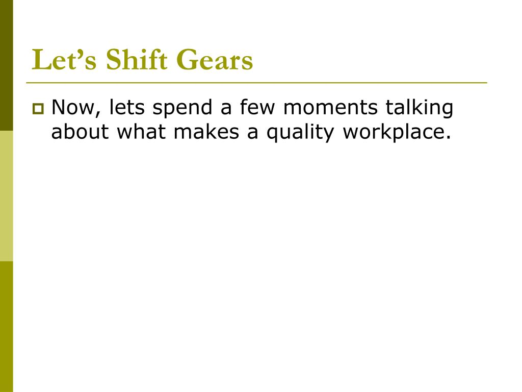 Let's Shift Gears