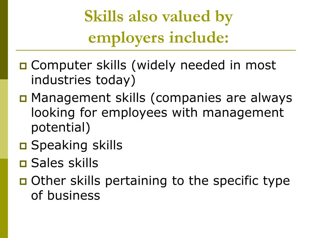 Skills also valued by