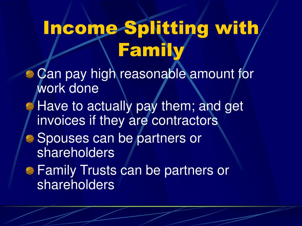 Income Splitting with Family