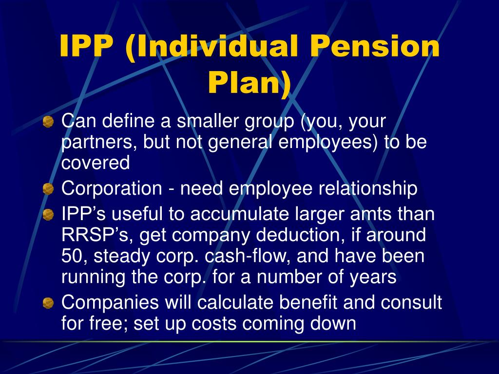 IPP (Individual Pension Plan)