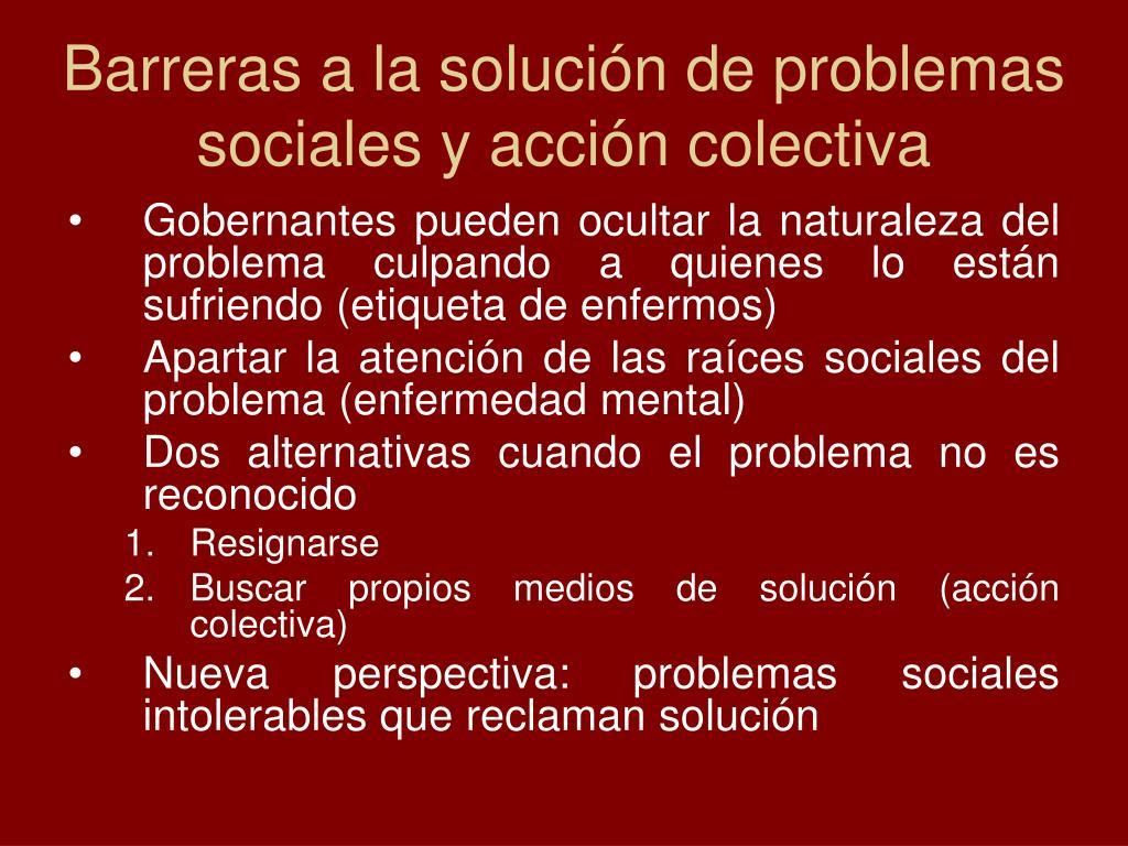 Barreras a la solución de problemas sociales y acción colectiva