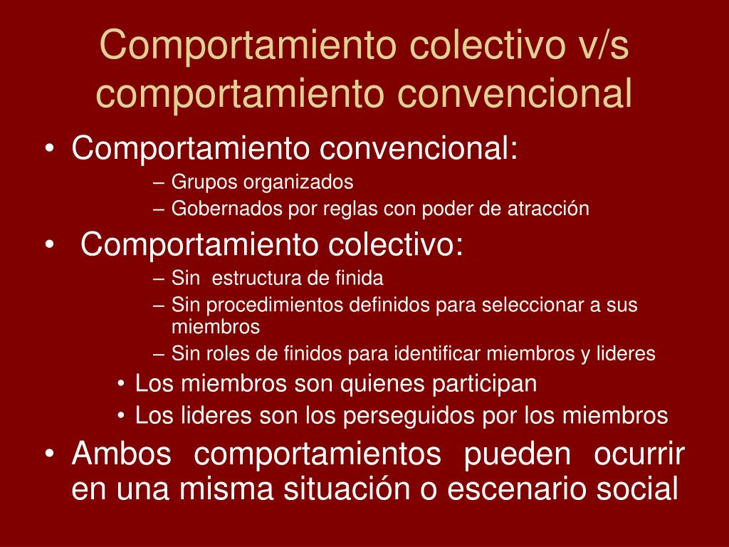 Comportamiento colectivo v/s comportamiento convencional