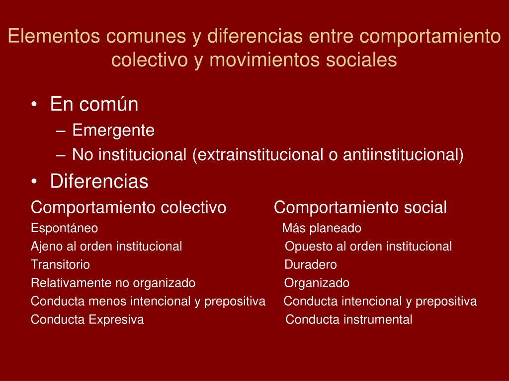 Elementos comunes y diferencias entre comportamiento colectivo y movimientos sociales