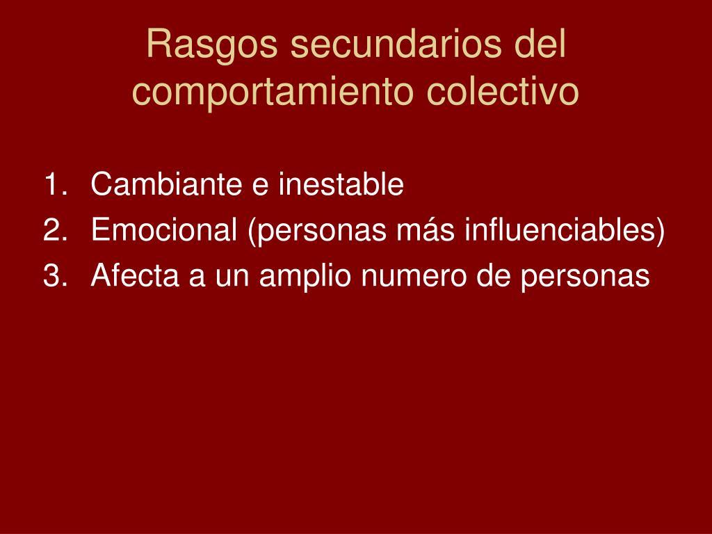 Rasgos secundarios del comportamiento colectivo