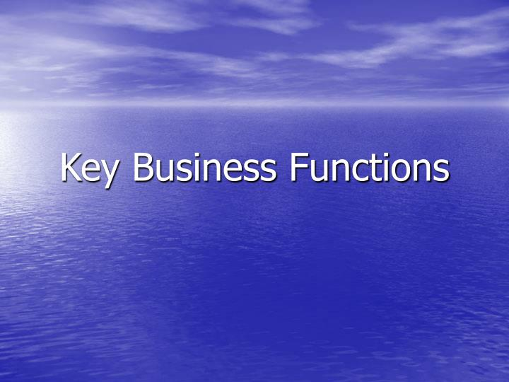 Key business functions l.jpg