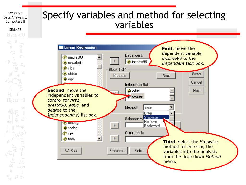 Specify variables and method for selecting variables