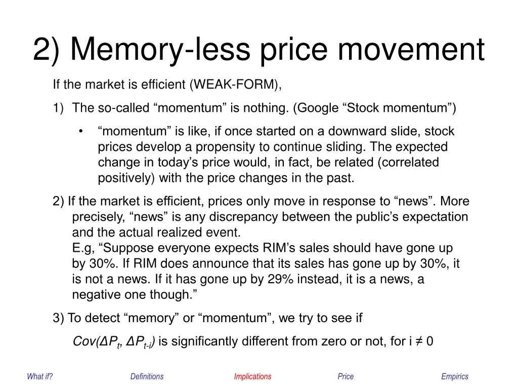 2) Memory-less price movement