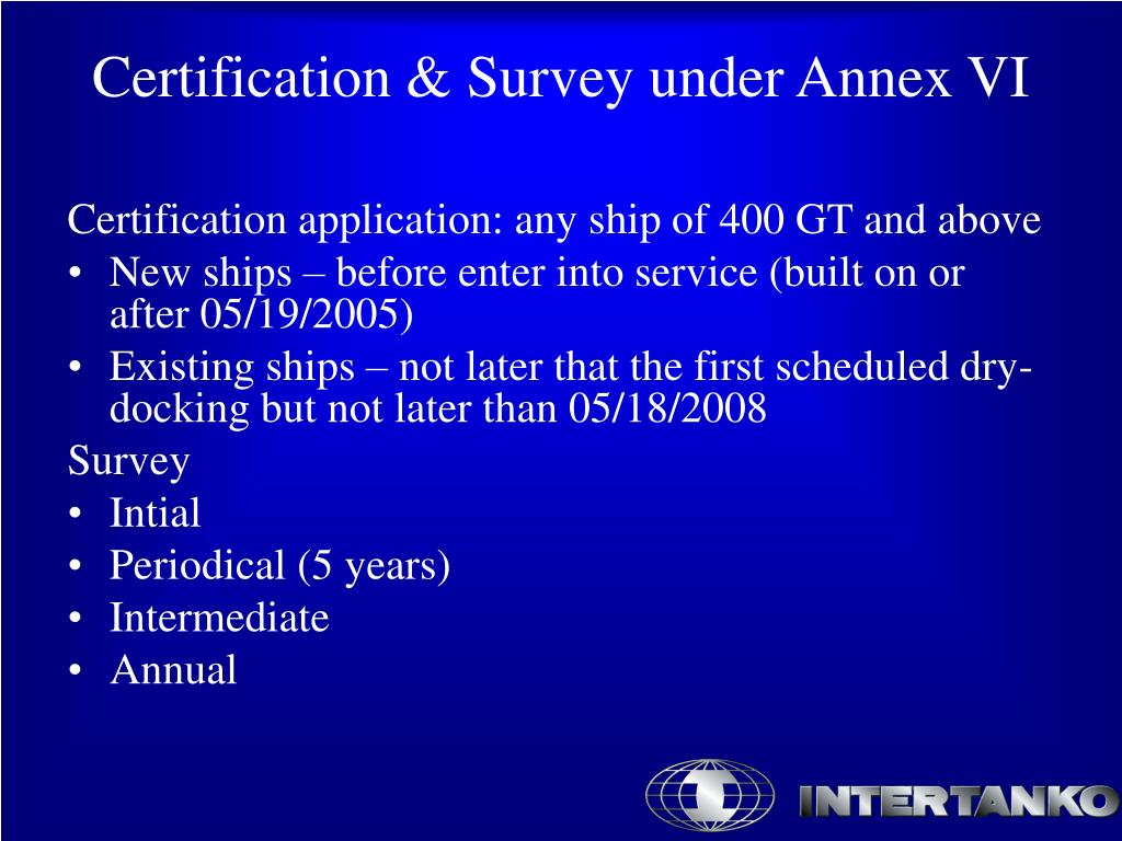 Certification application: any ship of 400 GT and above