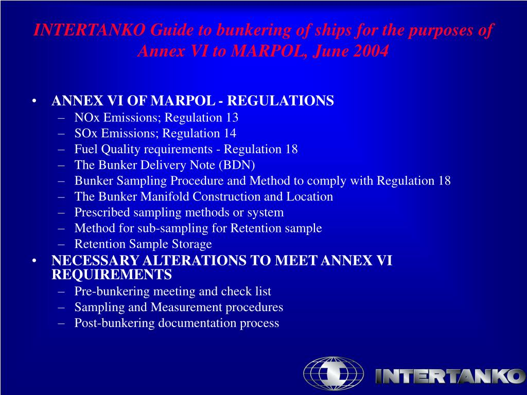 ANNEX VI OF MARPOL - REGULATIONS