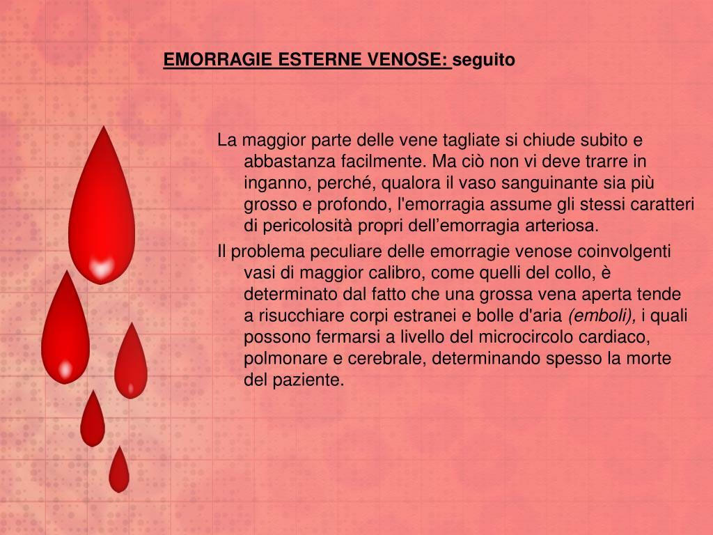 EMORRAGIE ESTERNE VENOSE: