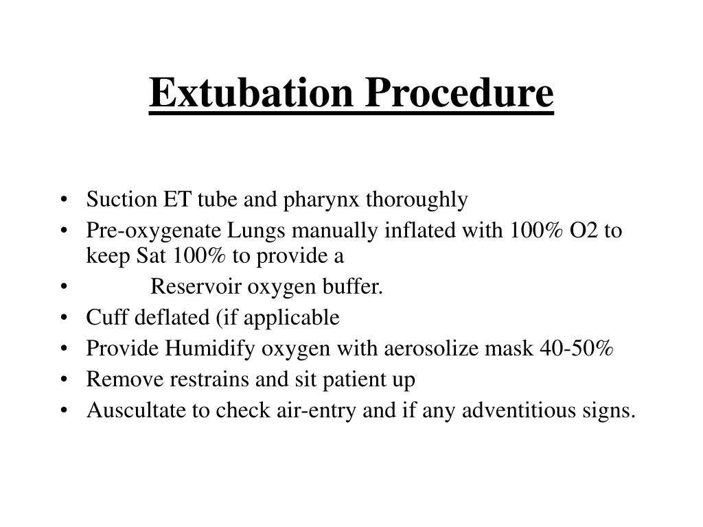 Extubation Procedure