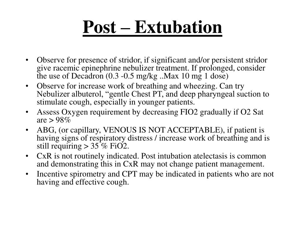 Post – Extubation