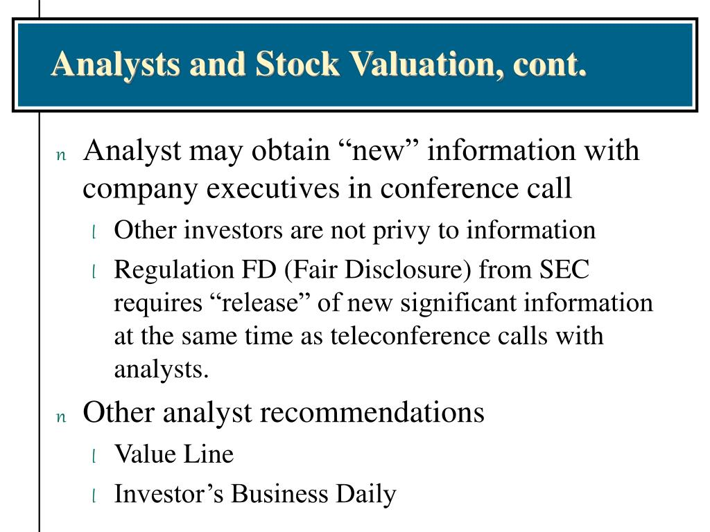 Analysts and Stock Valuation, cont.