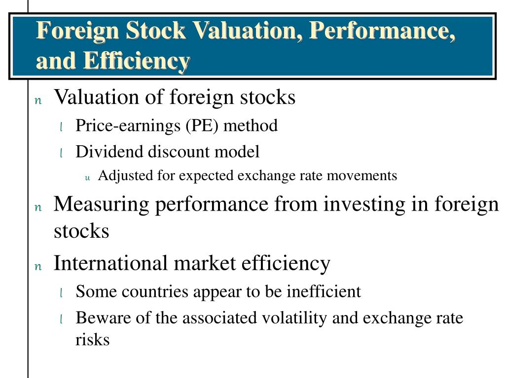 Foreign Stock Valuation, Performance, and Efficiency