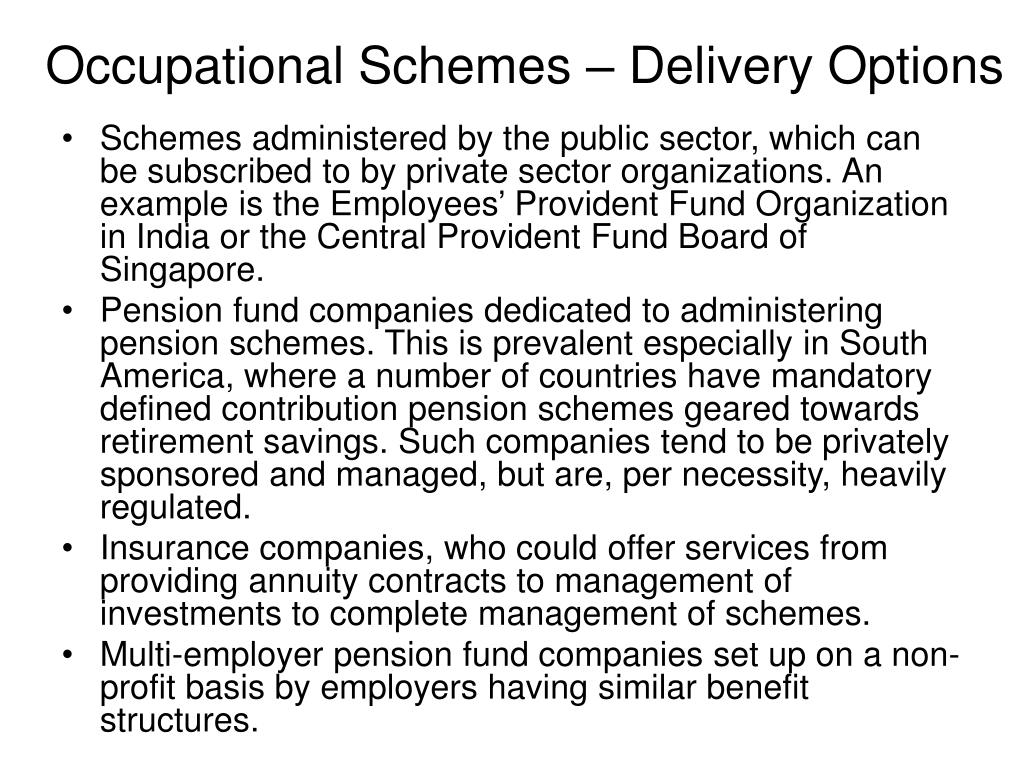 Occupational Schemes – Delivery Options