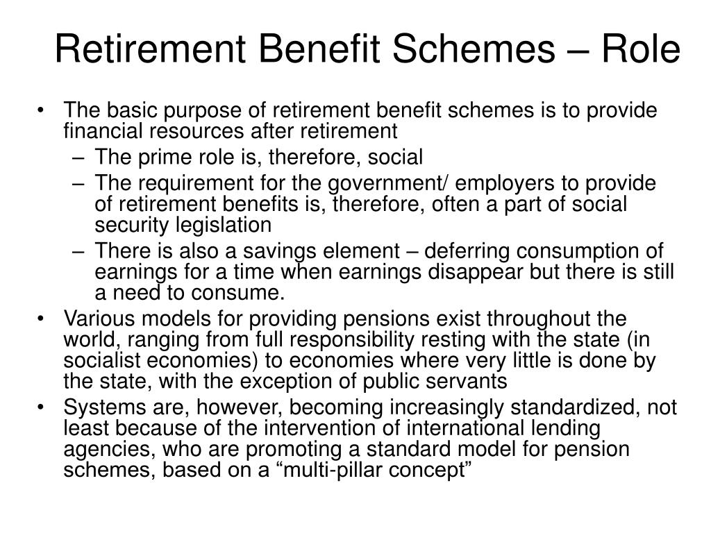 Retirement Benefit Schemes – Role