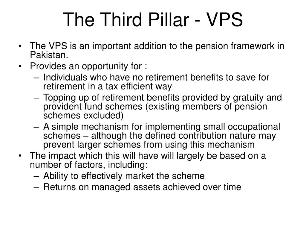 The Third Pillar - VPS