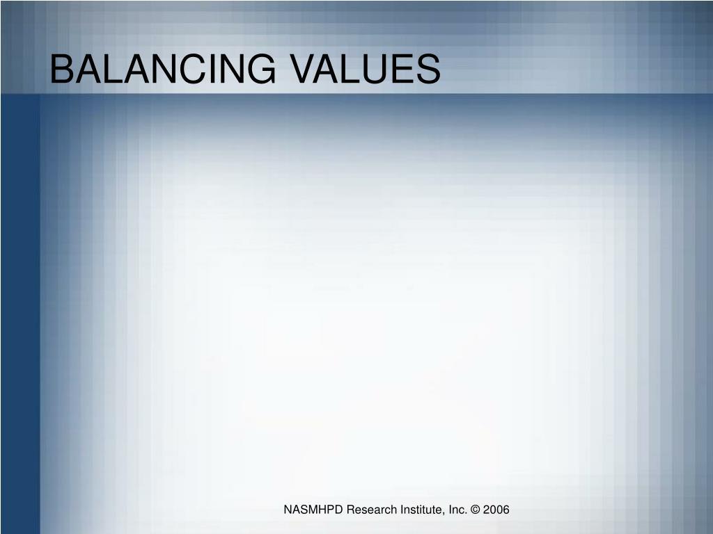 BALANCING VALUES