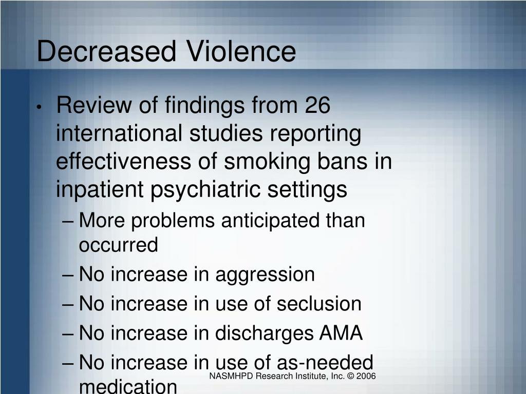 Decreased Violence