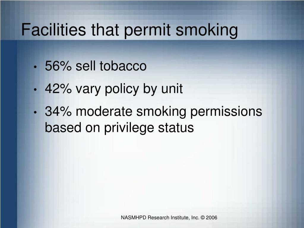 Facilities that permit smoking