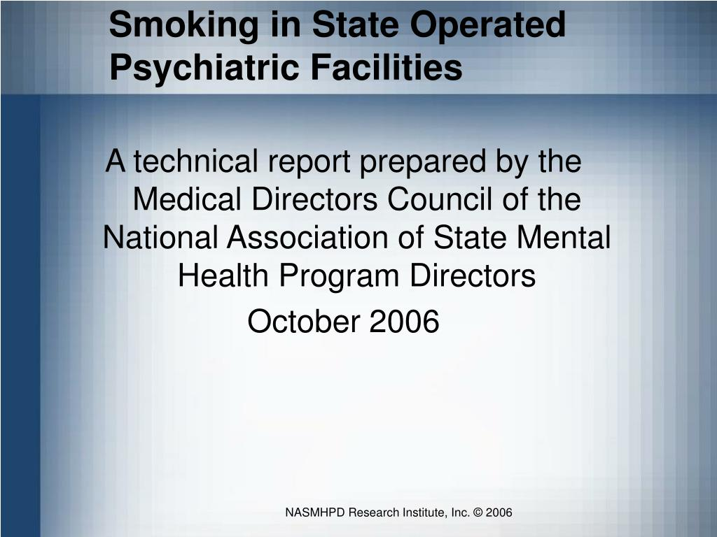 Smoking in State Operated Psychiatric Facilities