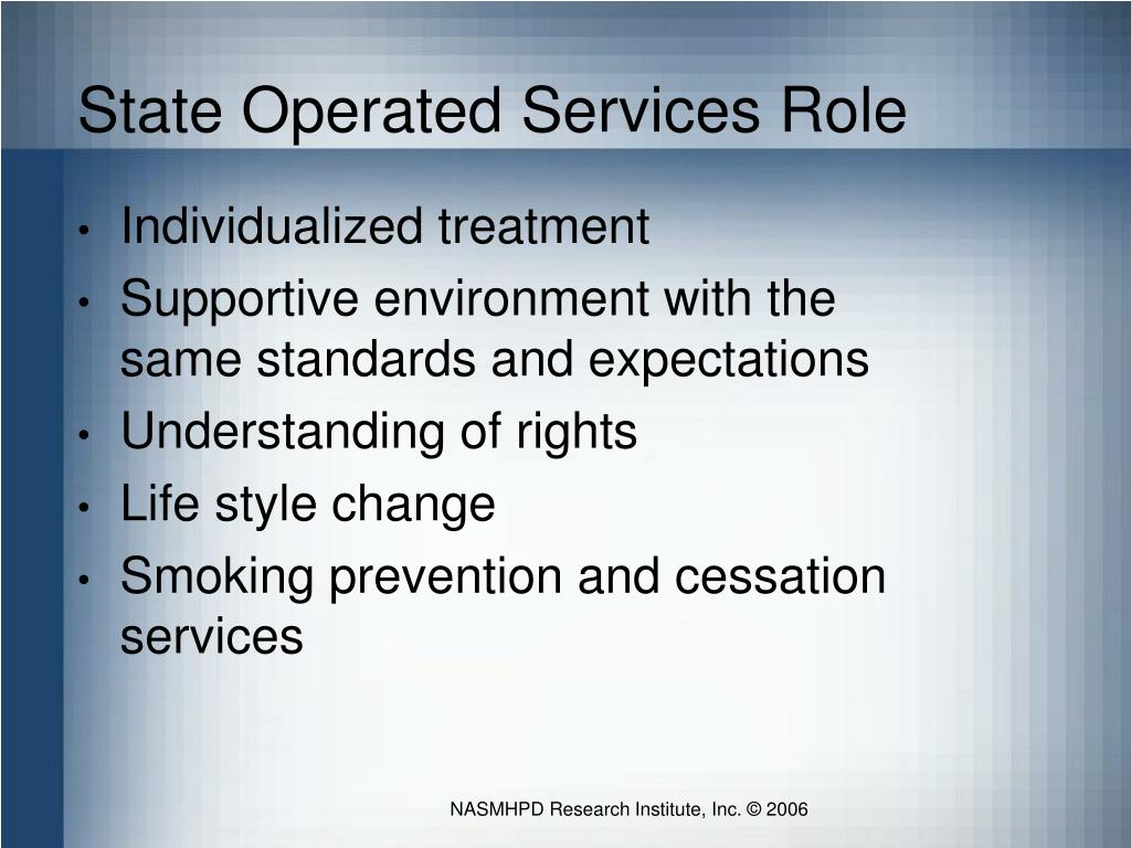 State Operated Services Role