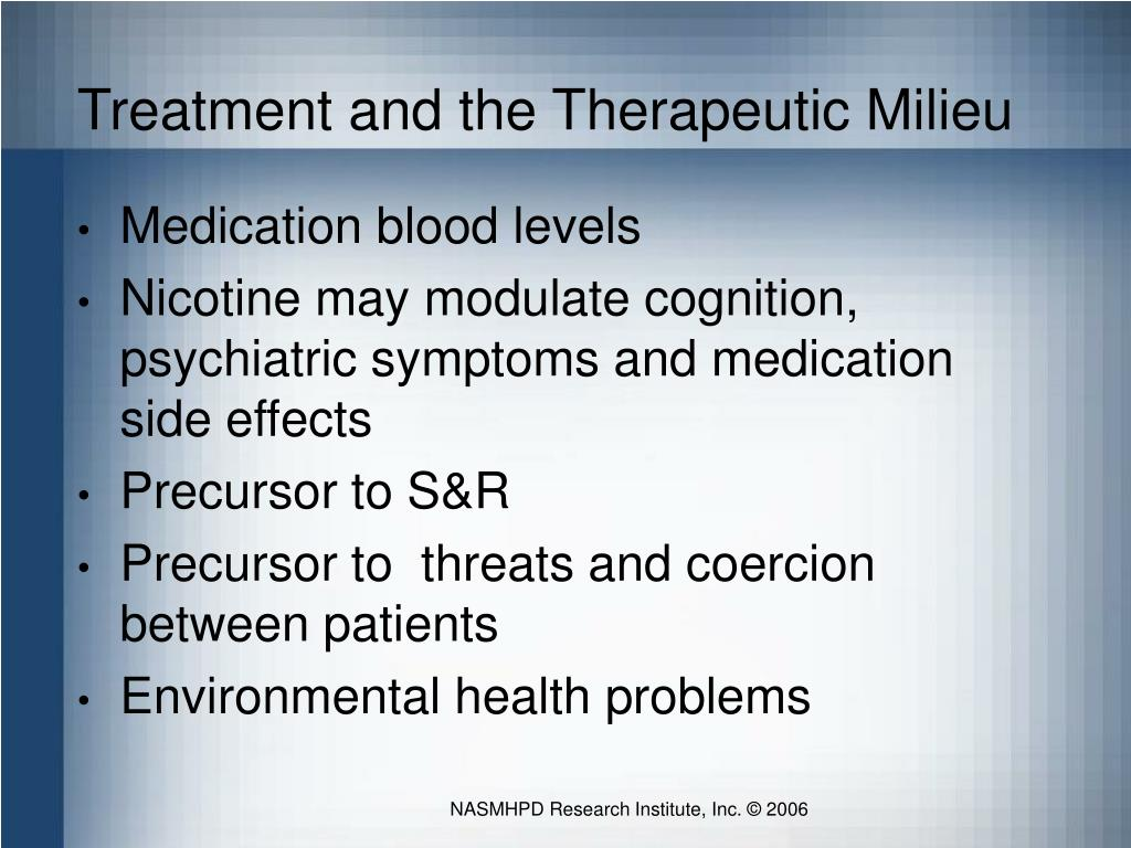 Treatment and the Therapeutic Milieu