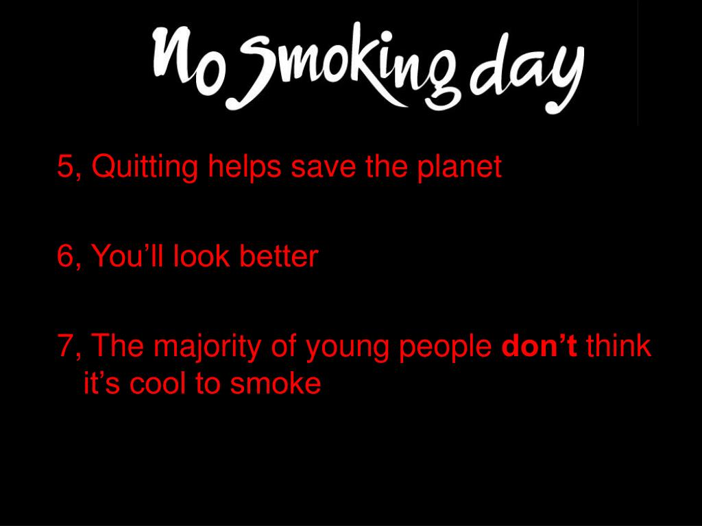 5, Quitting helps save the planet