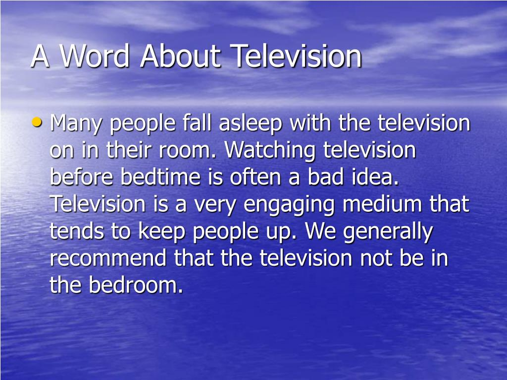 A Word About Television