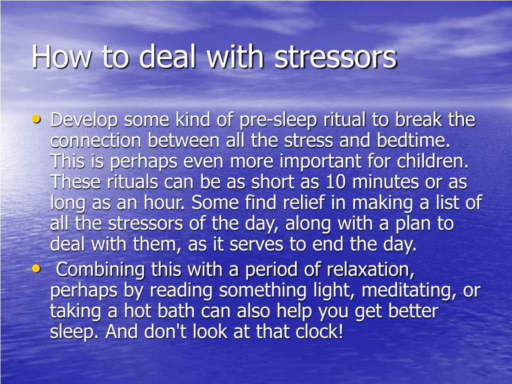 How to deal with stressors