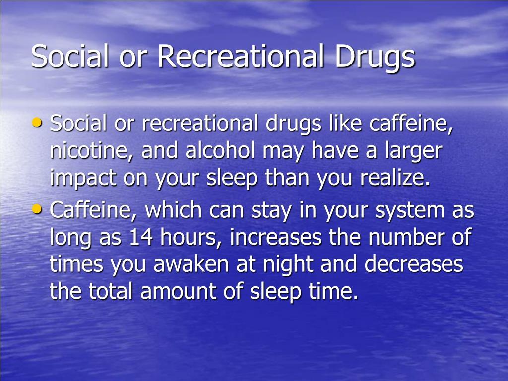Social or Recreational Drugs