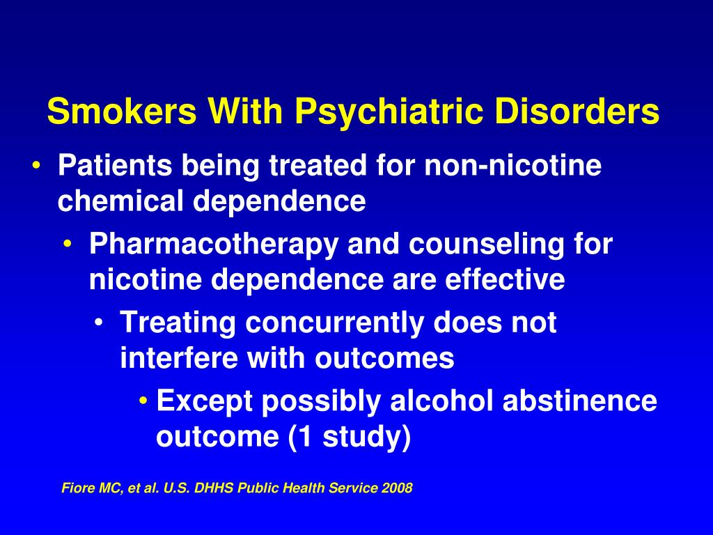 Patients being treated for non-nicotine chemical dependence