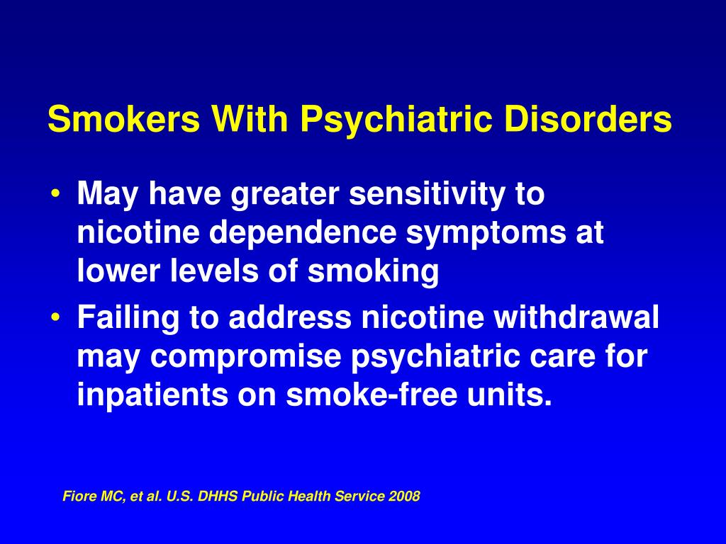 Smokers With Psychiatric Disorders