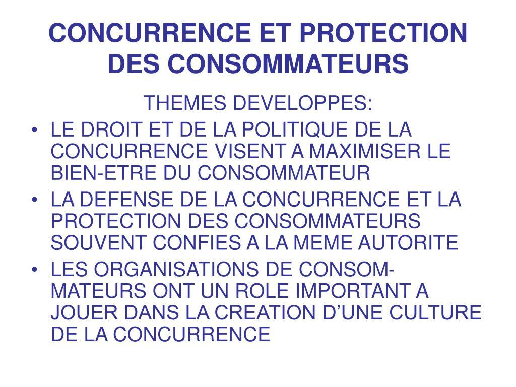 CONCURRENCE ET PROTECTION DES CONSOMMATEURS