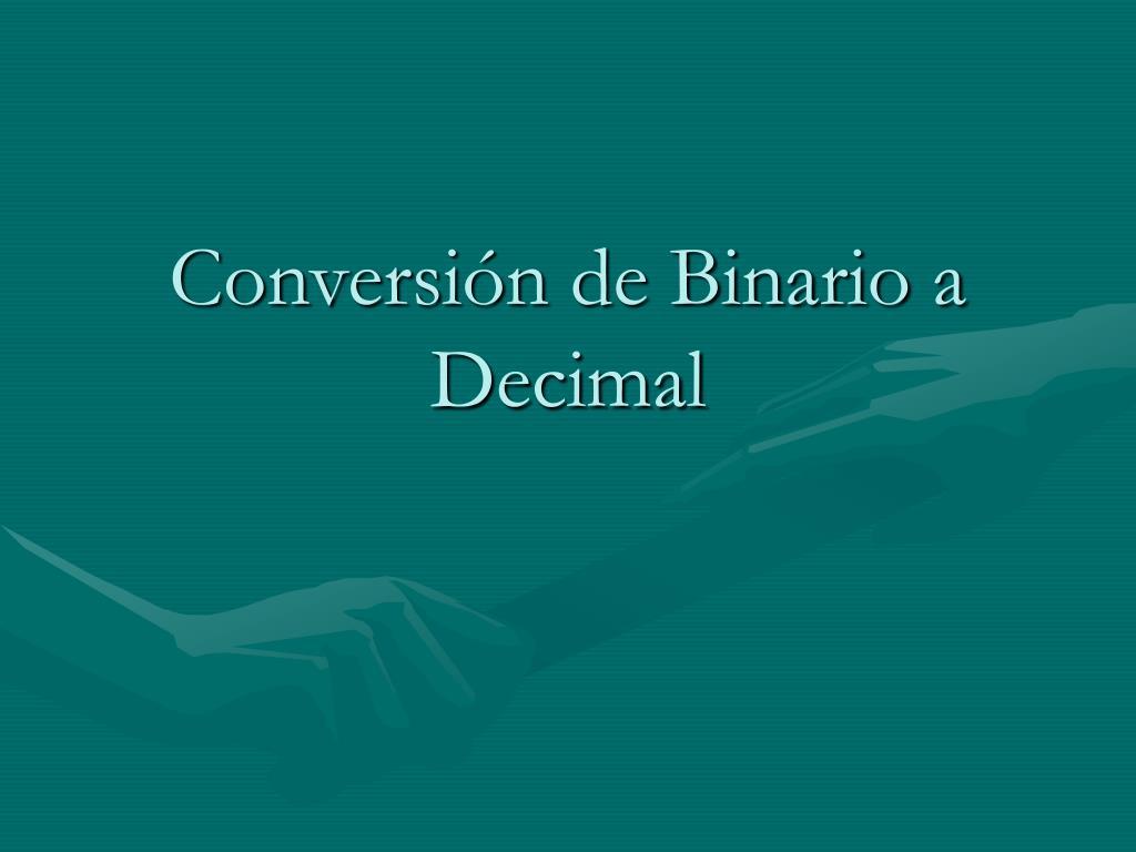 conversi n de binario a decimal