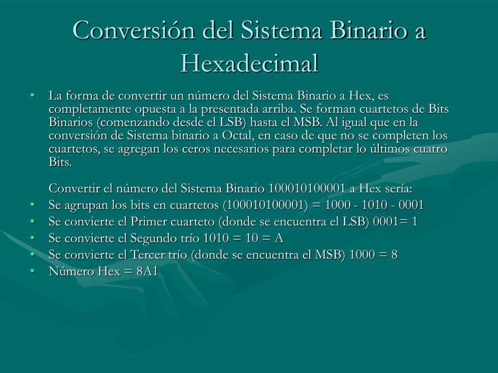 Conversión del Sistema Binario a Hexadecimal